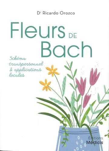 Fleurs de Bach en applications locales de Ricardo Orozco
